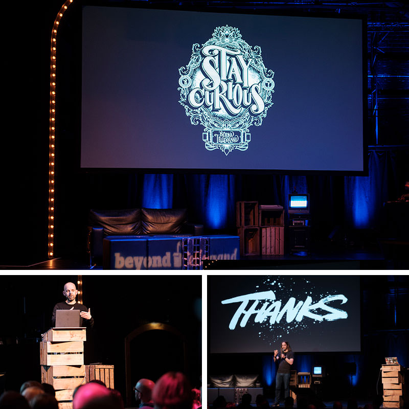 "Three photos showing the stage. One of them with me and a big ""thanks"" that Rob created, one with Rob speaking and one with the t-shirt design stating ""Stay Curious"""